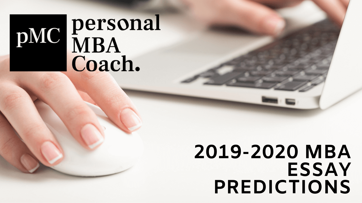 What to Expect from the 2019-2020 MBA Application Essays